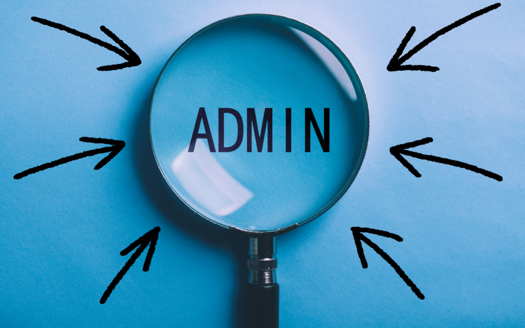 Getting Specific About Admin: What does it Really Mean?
